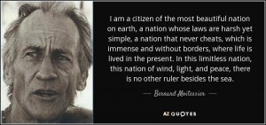 quote-i-am-a-citizen-of-the-most-beautiful-nation-on-earth-a-nation-whose-laws-are-harsh-yet-bernard-moitessier-54-19-73